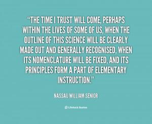 quote-Nassau-William-Senior-the-time-i-trust-will-come-perhaps-57169 ...