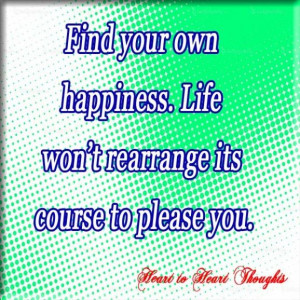 Find Your Own Happiness
