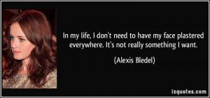 More Alexis Bledel Quotes