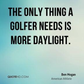 Ben Hogan Quotes Practice