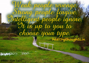 personality_quotes_weak_strong_intelligent_forgive_revenge_forget