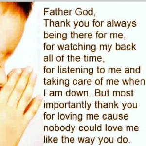 Father God, thank you for always being there for me quotes quote god ...