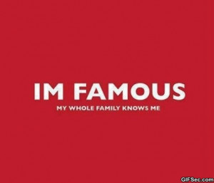 Im Famous - Funny Pictures, MEME and LOL by Funny Pictures Blog