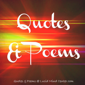 Good Quotes, Poems and Sayings