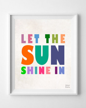 Let The Sun Shine In, Print, Inspirational, Quote, Poster, Positive ...