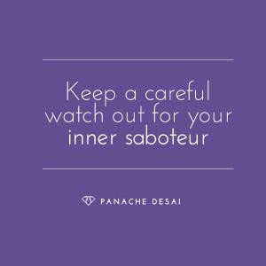 ... Quotes, Inner Saboteur, Panache Desai, Inspiration Ideas, Quotes