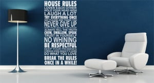 House Rules, Love Each Other, Hold Your Head Up High, Laugh A Lot ...