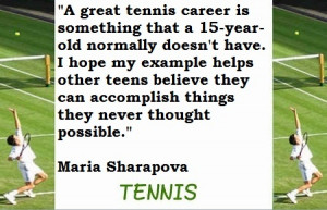 Tennis Quotes (Maria is my idol)