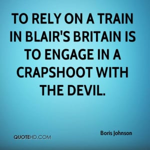 ... train in Blair's Britain is to engage in a crapshoot with the devil
