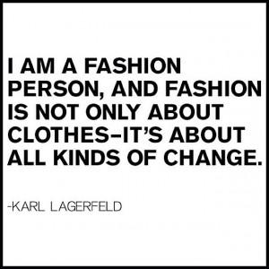 soul 8 karl lagerfeld on faking it 9 karl lagerfeld on change
