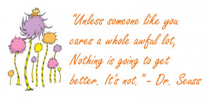 File Name : Dr_Seuss_Lorax_Quote.jpg Resolution : 800 x 381 pixel ...