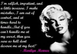 Bad bitches think Marilyn Monroe was kinda' a basic bitch.