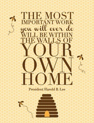 The Most Important Work Important Work You will Ever do ~ Family Quote