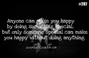Anyone Can Make You Happy By Doing Something Special.