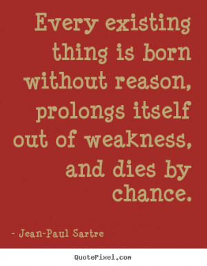 Jean Paul Sartre Quotes Jean-paul sartre.