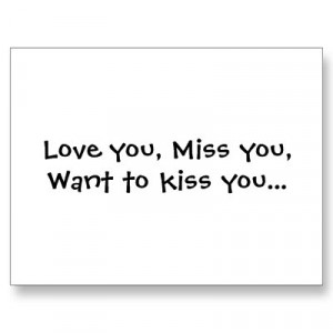 love_you_miss_you_want_to_kiss_you_postcard-p239543422168962647qibm ...