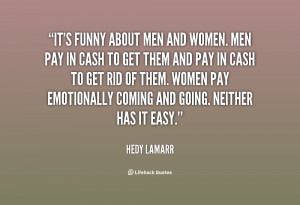 quote-Hedy-Lamarr-its-funny-about-men-and-women-men-51309.png