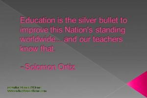 ... Solomon Ortiz #EducationQuotes #EducationalQuotes www
