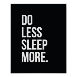 Do Less - Black Anti-Inspirational Quote Poster