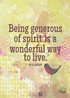 Being Generous of Spirt, Pete Seeger quote postcard