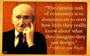 Frederich Von Hayek quote