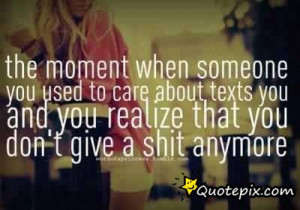 The Moment When Someone You Used To Care About Texts You And You ...