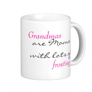 Grandmas Quote Coffee Mug