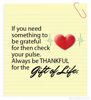 Quotes About Being Thankful For A Gift ~ Being Thankful Quotes ...