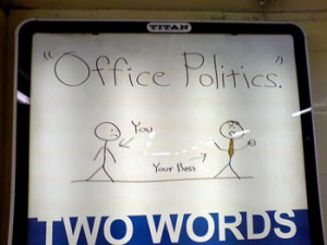 There is no need to be afraid of office politics. Top performers are ...