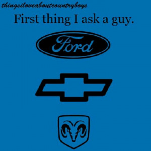 Ford, Chevy, or dodge.