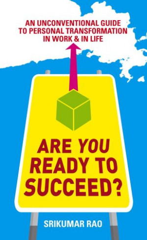 Are You Ready To Succeed?: Uncoventional Strategies To Achieving ...