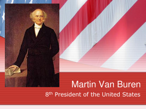 John Adams Martin Van Buren 8th