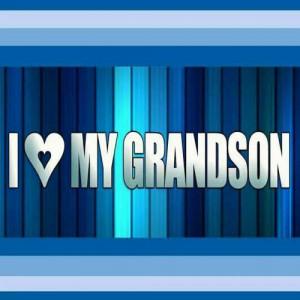 Love My Grandson Graphics I love my grandson