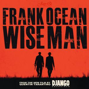 Frank Ocean – Wise Man