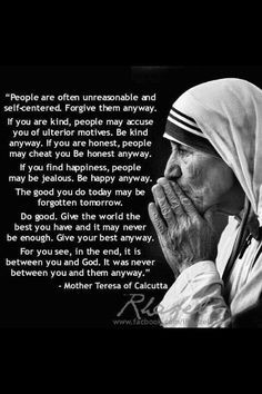 ... feeling unappreciated quotes, be kind anyway quote, mother teresa