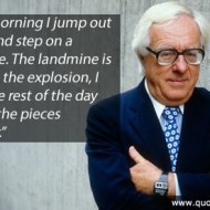 Ray Bradbury Quote – Every morning I jump out of bed and step on a ...