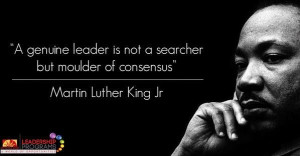 ... leader is not a searcher but moulder of consensus