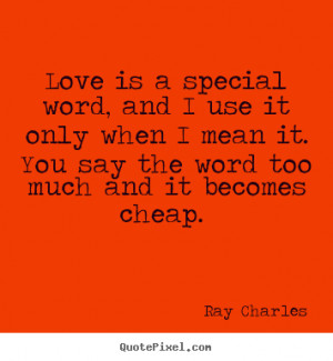... ray charles more love quotes success quotes friendship quotes