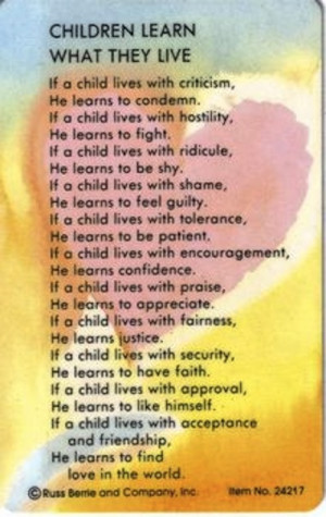 children%20learn%20what%20they%20live%20quote.jpg#Children%20live ...