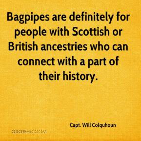 ... people with Scottish or British ancestries who can connect with a part