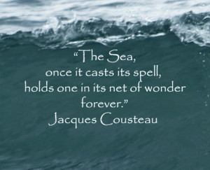 Sea image ©Florence McGinn, Quote from Jacques Cousteau