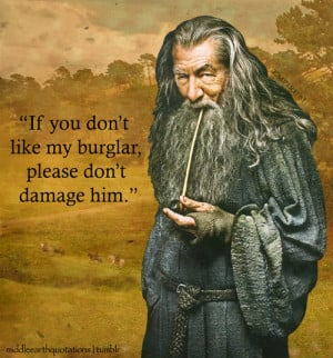 Gandalf to Thorin about Bilbo, The Hobbit, The Clouds Burst