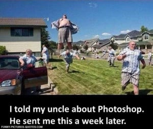 Your Funny Uncle Is A Photoshop Master | Funny Pictures and Quotes