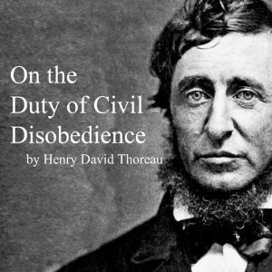 henry thoreau civil disobedience essay