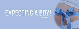 Expecting Baby Boy Quotes | the baby Picz