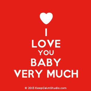 Love You Baby Very Much' design on t-shirt, poster, mug and many ...