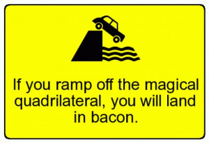 Watch Out for Slippery Bacon