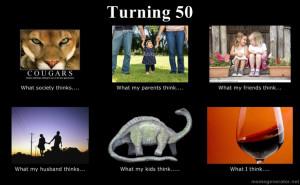 sayings for someone turning 50