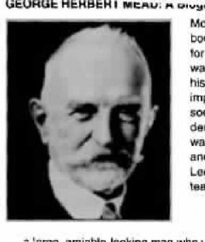 George Herbert Mead: Symbolic Interaction