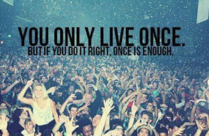 live, party, quote, right, you